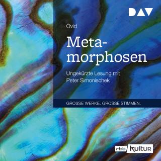 Ovid: Metamorphosen (Ungekürzt)