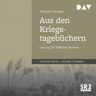 Theodor Fontane: Aus den Kriegstagebüchern (Gekürzt)