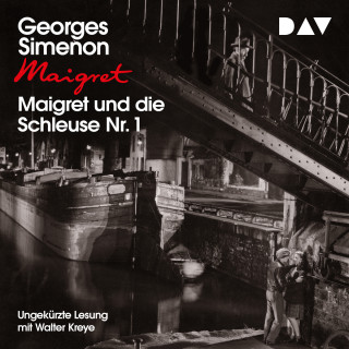Georges Simenon: Maigret und die Schleuse Nr. 1 (Ungekürzt)