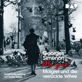 Georges Simenon: Maigret und die verrückte Witwe (Ungekürzt)