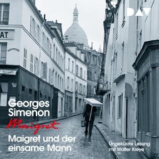 Georges Simenon: Maigret und der einsame Mann (Ungekürzt)