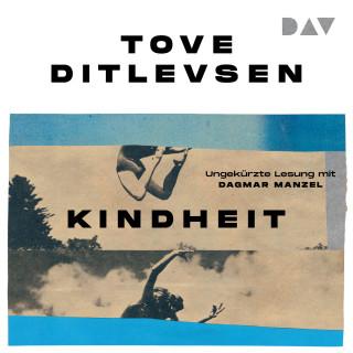 Tove Ditlevsen: Kindheit (Ungekürzt)
