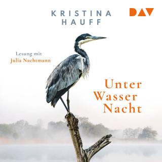 Kritina Hauff: Unter Wasser Nacht (Ungekürzt)