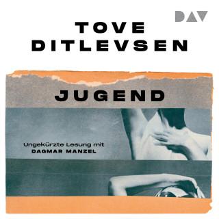 Tove Ditlevsen: Jugend (Ungekürzt)