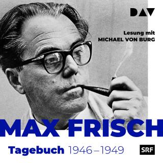 Max Frisch: Tagebuch 1946-1949 (Gekürzt)