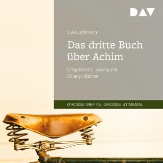 Uwe Johnson: Das dritte Buch über Achim (Ungekürzt)