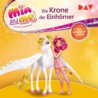 THiLO: Die Krone der Einhörner - Mia and me, Staffel 2 (Gekürzt)