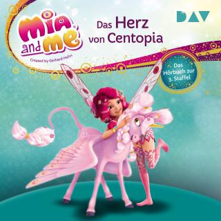 THiLO: Das Herz von Centopia - Mia and me, Staffel 3 (Gekürzt)