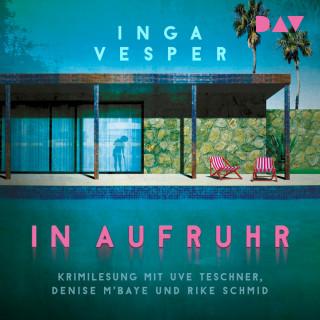 Inga Vesper: In Aufruhr (Ungekürzt)