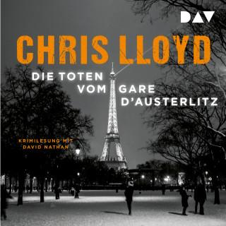 Chris Lloyd: Die Toten vom Gare d'Austerlitz (Ungekürzt)
