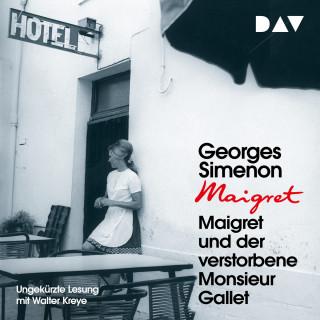 Georges Simenon: Maigret und der verstorbene Monsieur Gallet (Ungekürzt)