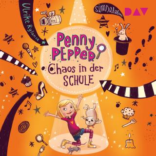 Ulrike Rylance: Chaos in der Schule - Penny Pepper, Teil 3 (Ungekürzt)
