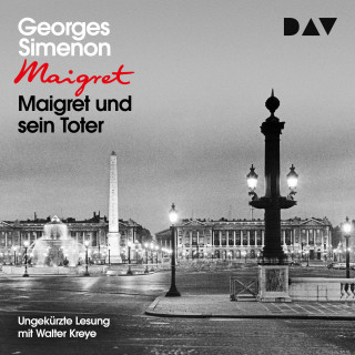 Georges Simenon: Maigret und sein Toter (Ungekürzt)