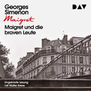 Georges Simenon: Maigret und die braven Leute (Ungekürzt)