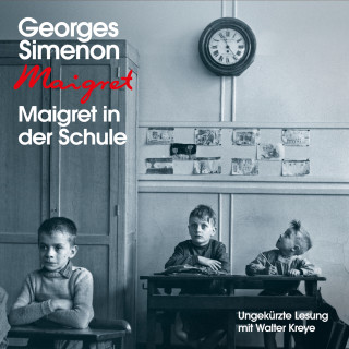 Georges Simenon: Maigret in der Schule
