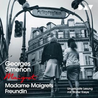 Georges Simenon: Madame Maigrets Freundin (Ungekürzt)