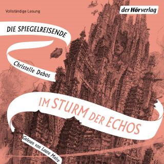 Christelle Dabos: Im Sturm der Echos