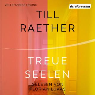 Till Raether: Treue Seelen