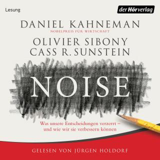 Daniel Kahneman, Olivier Sibony, Cass R. Sunstein: Noise
