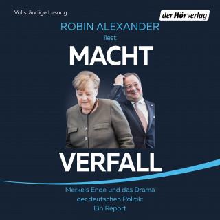 Robin Alexander: Machtverfall