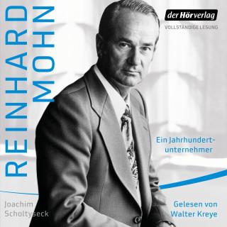 Joachim Scholtyseck: Reinhard Mohn