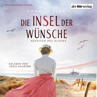 Anna Jessen: Die Insel der Wünsche - Gezeiten des Glücks