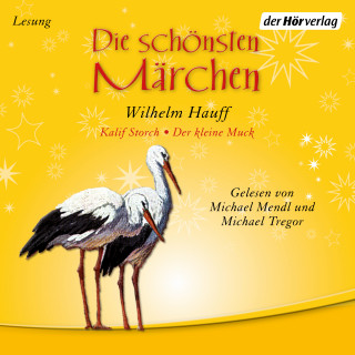 Wilhelm Hauff: Die schönsten Märchen
