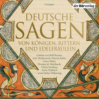 Ludwig Bechstein, Brüder Grimm: Deutsche Sagen von Königen, Rittern und Edelfräulein