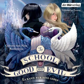 Soman Chainani: The School for Good and Evil - Es kann nur eine geben