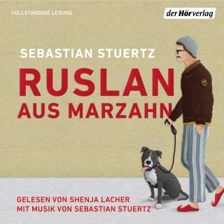 Sebastian Stuertz: Ruslan aus Marzahn