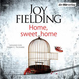 Joy Fielding: Home, Sweet Home