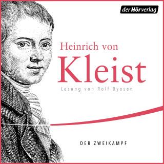 Heinrich von Kleist: Der Zweikampf