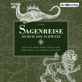 Ludwig Bechstein, Meinrad Lienert: Sagenreise durch die Schweiz