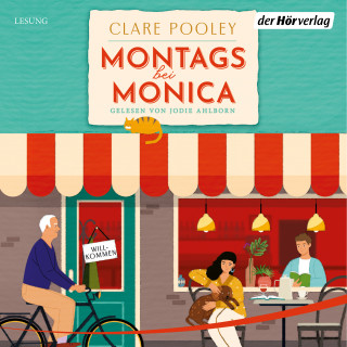 Clare Pooley: Montags bei Monica