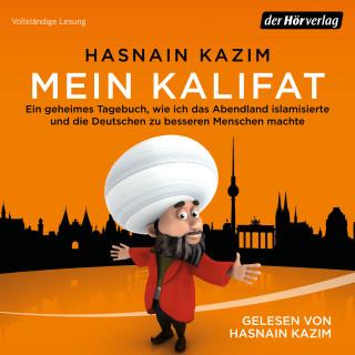 Hasnain Kazim: Mein Kalifat