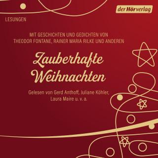 Herman Bang, Theodor Fontane, Selma Lagerlöf, Rainer Maria Rilke, Joachim Ringelnatz, Adalbert Stifter, Ludwig Thoma: Zauberhafte Weihnachten