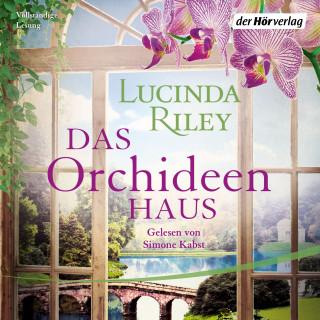 Lucinda Riley: Das Orchideenhaus