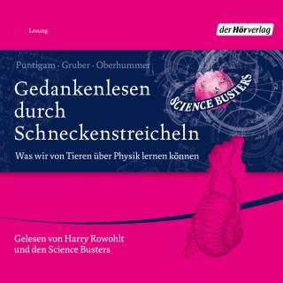 Martin Puntigam, Werner Gruber, Heinz Oberhummer: Gedankenlesen durch Schneckenstreicheln
