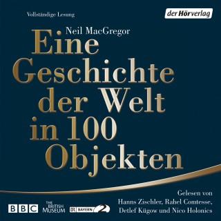 Neil MacGregor: Eine Geschichte der Welt in 100 Objekten