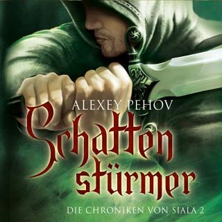 Alexey Pehov: Schattenstürmer