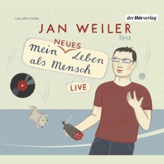 Jan Weiler: Mein neues Leben als Mensch