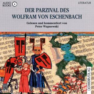Peter Wapnewski: Der Parzival des Wolfram von Eschenbach
