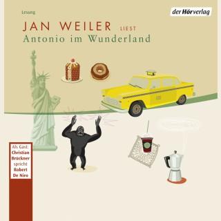 Jan Weiler: Antonio im Wunderland