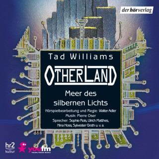 Tad Williams: Otherland: Meer des silbernen Lichts