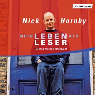 Nick Hornby: Mein Leben als Leser