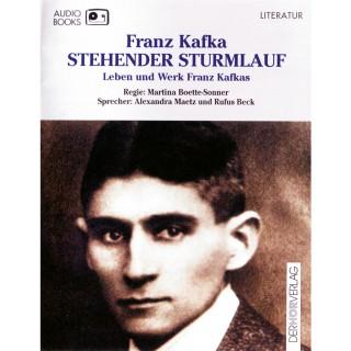 Franz Kafka: Stehender Sturmlauf