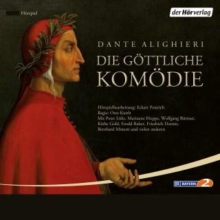 Dante Alighieri: Die göttliche Komödie