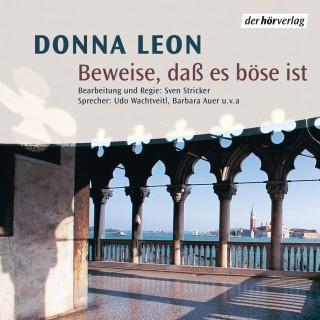 Donna Leon: Beweise, daß es böse ist
