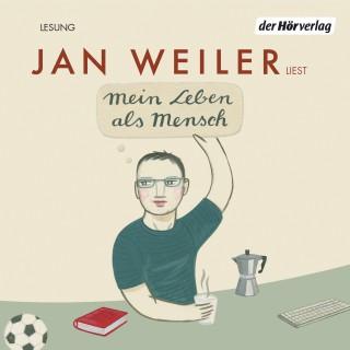 Jan Weiler: Mein Leben als Mensch