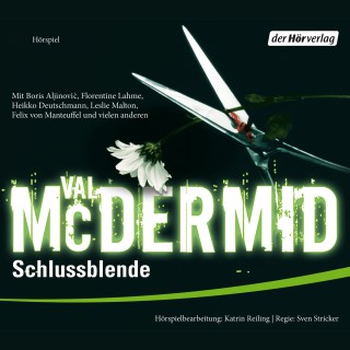 Val McDermid: Schlussblende (Hörspiel)